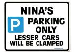 NINA'S Personalised Parking Sign Gift | Unique Car Present for Her |  Size Large - Metal faced